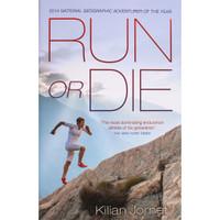 Run Or Die - Kilian Journet