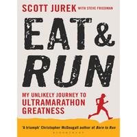 Eat & Run (paperback) - Scott Jurek
